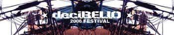2006 DeciBELIO Festival